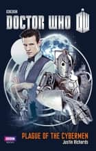 Doctor Who: Plague of the Cybermen ebook by Justin Richards