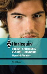 Sheikh, Children's Doctor...Husband ebook by Meredith Webber