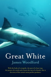 Great White ebook by James Woodford