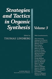 Strategies and Tactics in Organic Synthesis ebook by Thomas Lindberg