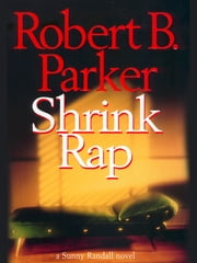 Shrink Rap ebook by Robert B. Parker