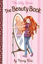 The Beauty Book ebook by Nancy Rue