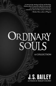 Ordinary Souls ebook by J. S. Bailey