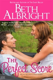 The Perfect Score ebook by Beth Albright