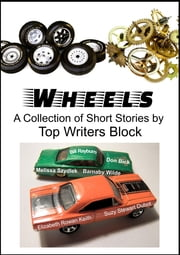 Wheels ebook by Top Writers Block