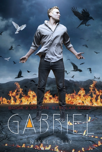 Gabriel - Book 2 of the Styclar Saga ebook by Nikki Kelly