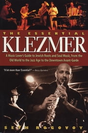 The Essential Klezmer ebook by Seth Rogovoy