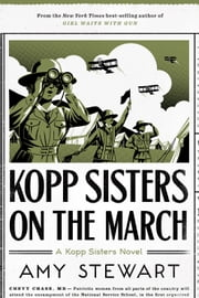 Kopp Sisters on the March 電子書 by Amy Stewart
