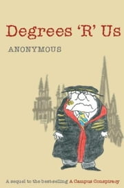 Degrees 'R' Us ebook by Anonymous