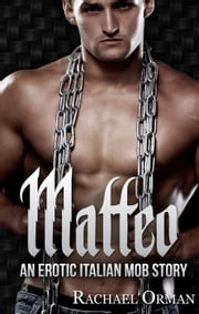Matteo - Rossi Family, #1 ebook by Rachael Orman