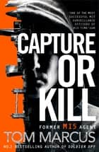 Capture or Kill ebook by