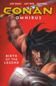 Conan Omnibus Volume 1: Birth of the Legend ebook by Various