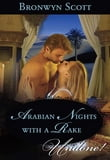 Arabian Nights with a Rake