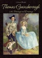 Thomas Gainsborough: 240 Paintings and Drawings ebook by Narim Bender