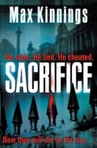 Sacrifice ebook by Max Kinnings