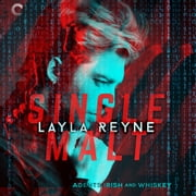 Single Malt audiobook by Layla Reyne