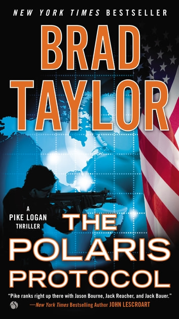 The Polaris Protocol ebook by Brad Taylor