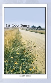 In Too Deep ebook by Linda Toms