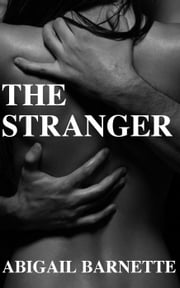 The Stranger - The Boss ebook by Abigail Barnette