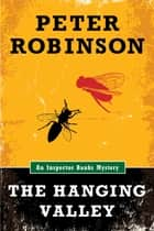 The Hanging Valley (An Inspector Banks Mystery) ebook by Peter Robinson
