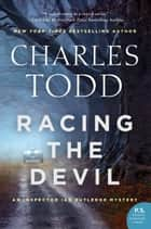 Racing the Devil - An Inspector Ian Rutledge Mystery 電子書 by Charles Todd