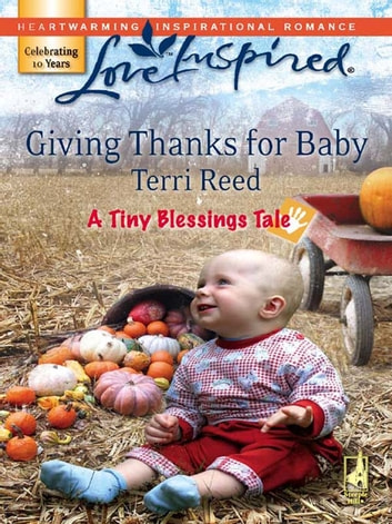 Giving Thanks For Baby ebook by Terri Reed