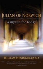 Julian of Norwich ebook by William Meninger