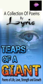 Tears of a Giant ebook by Lyric