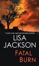 Fatal Burn ebook by Lisa Jackson