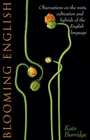 Blooming English ebook by Kate Burridge