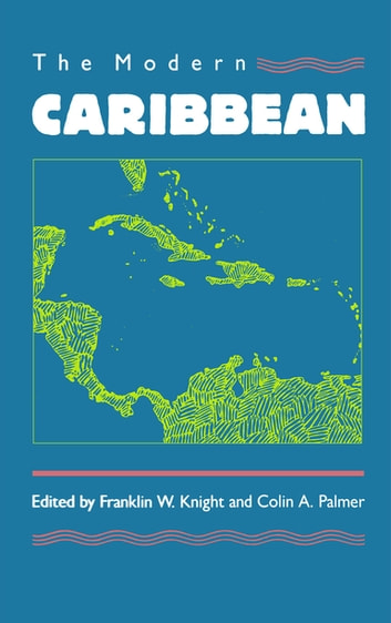 The Modern Caribbean ebook by