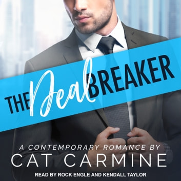 The Deal Breaker audiobook by Cat Carmine