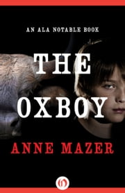 The Oxboy ebook by Anne Mazer