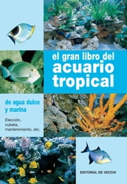 El gran libro del acuario tropical ebook by Gelsomina Parisse