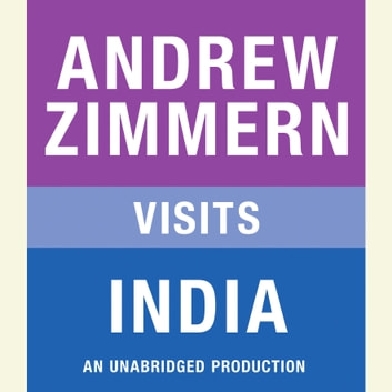 Andrew Zimmern visits India - Chapter 10 from THE BIZARRE TRUTH audiobook by Andrew Zimmern