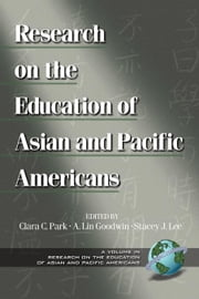 Research on the Education of Asian and Pacific Americans ebook by Park, Clara C.
