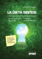La dieta sintesi ebook by Paolo Carugati