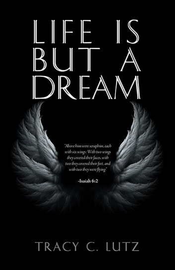 Life Is but a Dream ebook by Tracy C. Lutz