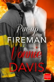 Pin-Up Fireman (Wild Heat, Book 4) ebook by Vonnie Davis