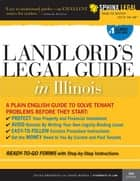 Landlord's Legal Guide in Illinois ebook by Mark Warda, Diana Summers