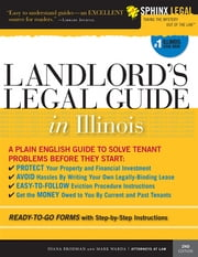 Landlord's Legal Guide in Illinois ebook by Mark Warda,Diana Summers