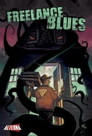 Freelance Blues ebook by Ian Daffern,Mike Leone,Vicki Tierney,Michael Del Mundo