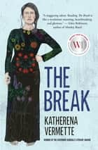 ebook The Break de Katherena Vermette