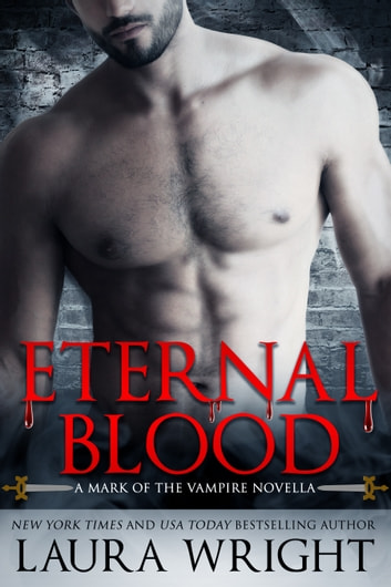 Eternal Blood ebook by Laura Wright