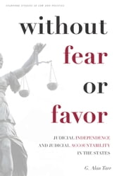 Without Fear or Favor - Judicial Independence and Judicial Accountability in the States ebook by G. Tarr