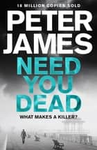 Need You Dead ebook by
