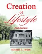 Creation of Lifestyle ebook by Michael E. Jordan