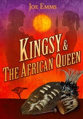 Kingsy and The African Queen ebook by Joe Emms