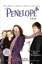 Penelope - A Novel ebook by Marilyn Kaye, Reese Witherspoon