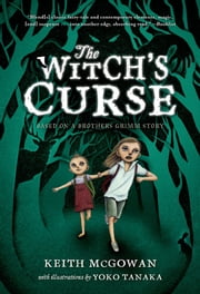 The Witch's Curse ebook by Keith McGowan,Yoko Tanaka